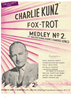Picture of Charlie Kunz Fox-Trot Medley No. 2, based on songs by Walter Donaldson, arr. Dudley E. Bayford, piano solo