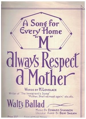 Picture of Always Respect a Mother, H. Lovelace & Edward Shannon