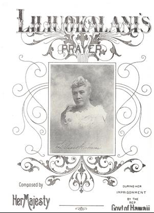 Picture of Lili'uokalani's Prayer, Ke Aloha o ka Haku