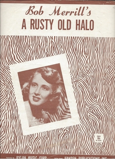 Picture of A Rusty Old Halo, Bob Merrill, recorded by Bonnie Lou