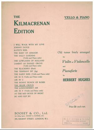 Picture of The Siller Croun, The Kilmacrenan Edition, arr. Herbert Hughes for cello & piano