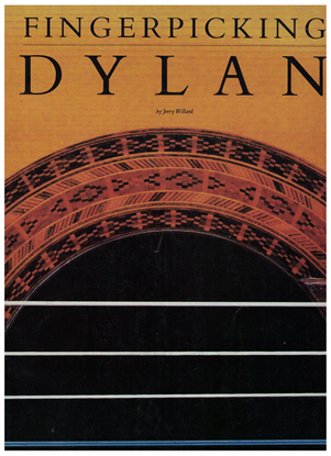 Picture of Fingerpicking Dylan, arr. Jerry Willard, guitar solo songbook