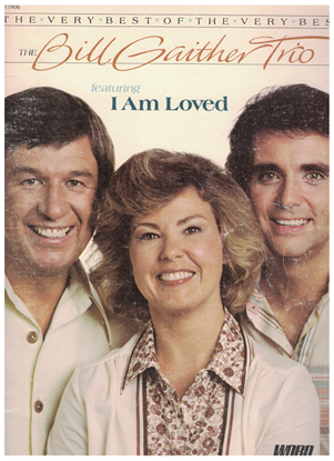 Picture of The Bill Gaither Trio....The Very Best of the Very Best, songbook