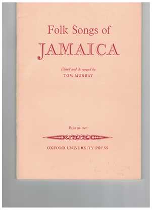 Picture of Folk Songs of Jamaica, ed. Tom Murray, songbook