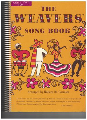 Picture of The Weavers' Song Book, ed. Robert de Cormier