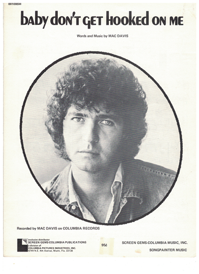 Picture of Baby Don't Get Hooked on Me, written & recorded by Mac Davis