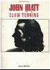 Picture of Slow Turning, John Hiatt, songbook