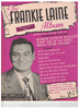 Picture of To Be Worthy of You, Ray Klages & Walter Gross, recorded by Frankie Laine