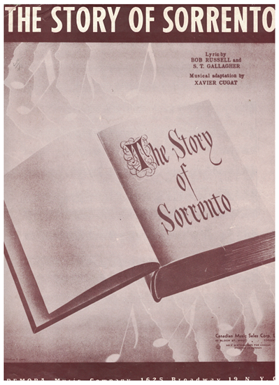 Picture of The Story of Sorrento, Bob Russell & S. T. Gallagher, recorded by Xavier Cugat
