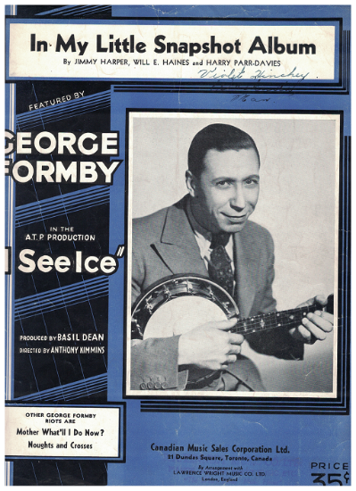 """Picture of In My Little Snapshot Album, from movie """"I See Ice"""", Jimmy Harper/ Will E. Haines/ Harry Parr-Davies, popularized by George Formby"""