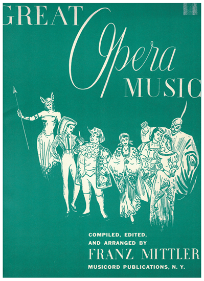 Picture of Great Opera Music, edited Franz Mittler, piano solo songbook