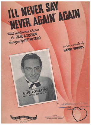 Picture of I'll Never Say Never Again Again, Harry Woods, recorded by Guy Lombardo