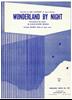 Picture of Wonderland by Night, Klauss Gunter Neuman, popularized by Bert Kaempfert, piano & trumpet